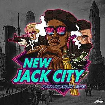 New Jack City 2018 (Follorussen)