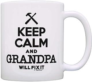 Father's Day Gift Keep Calm Grandpa Will Fix It Birthday Gift Gift Coffee Mug Tea Cup White
