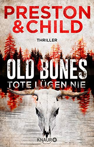 Old Bones - Tote lügen nie: Thriller (Ein Fall für Nora Kelly und Corrie Swanson, Band 1)