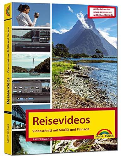 Videoschnitt mit Magix Video Deluxe und Pinnacle Studio:: zu den neuesten Versionen: Beiheft zu den neuesten Versionen