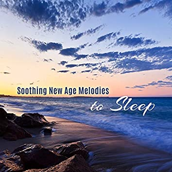 Soothing New Age Melodies to Sleep