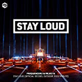 Stay Loud (Official Decibel outdoor 2020 tribute)