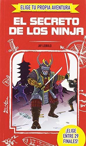 ELIGE TU PROPIA AVENTURA - El secreto de los ninja