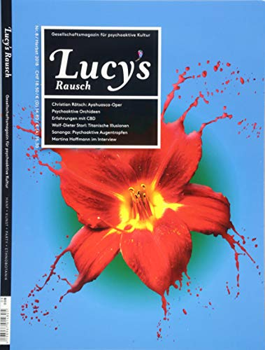 Lucy's Rausch Nr. 8: Das...