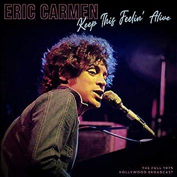 Keep This Feelin' Alive (Live 1975)