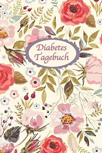 Diabetes Tagebuch: Diabetespass | Blutzucker und Insulin Tagebuch zum Ausfüllen und Eintragen für 2 Jahre | ca. A5 im schönen Blumen Cover