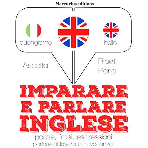 Imparare e parlare Inglese cover art