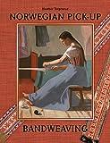 Norwegian Pick-Up Bandweaving - Heather Torgenrud