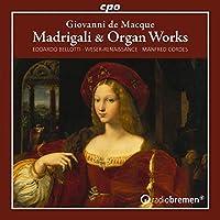 Madrigali & Organ Works