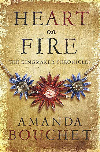 Heart on Fire (The Kingmaker Trilogy) (English Edition)