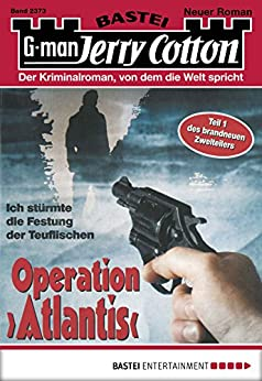 "Jerry Cotton - Folge 2373: Operation ""Atlantis von [Jerry Cotton]"