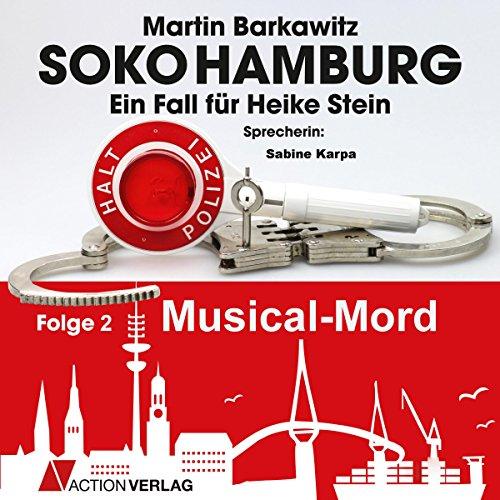 Musical Mord (SoKo Hamburg - Ein Fall für Heike Stein 2) Titelbild