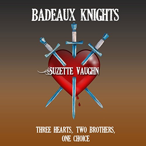 Badeaux Knights Audiobook By Suzette Vaughn cover art