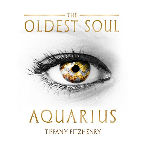 The Oldest Soul - Aquarius (Volume 3) audiobook cover art