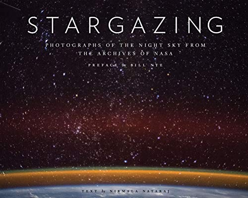 Stargazing: Photographs of the Night Sky from the Archives of NASA (Astronomy Photography Book, Astronomy Gift for Outer Space Lovers)