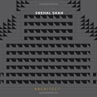 Snehal Shah: Architect