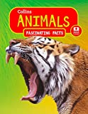 Animals (Collins Fascinating Facts)