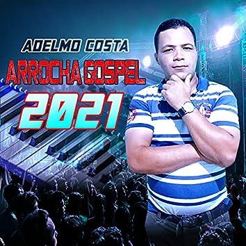 Adelmo Costa Arrocha Gospel