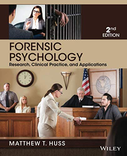 Compare Textbook Prices for Forensic Psychology Second Edition 2 Edition ISBN 9781118554135 by Huss, Matthew T.
