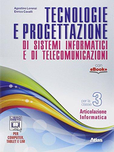 Tecnologie e progettazione di sistemi informatici e telecomunicazioni. Per gli Ist. tecnici. Con e-book. Con espansione online (Vol. 3)