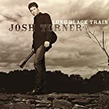 Long Black Train by Josh Turner (2003-10-14)