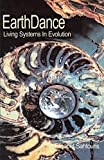 EarthDance: Living Systems in Evolution