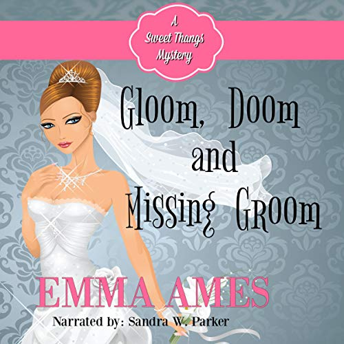 Gloom, Doom, and Missing Groom  By  cover art