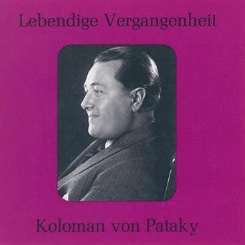 Lebendige Vergangenheit - Koloman von Pataky