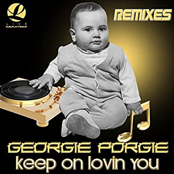 Keep On Lovin You (Remixes)