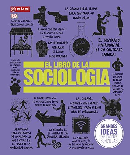 El libro de la sociología: 39 (Grandes temas – Gran formato)