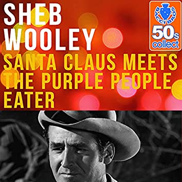 Santa Claus Meets the Purple People Eater (Remastered)