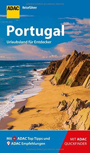 ADAC Reiseführer Portugal: Der Kompakte mit den ADAC Top Tipps und cleveren Klappkarten