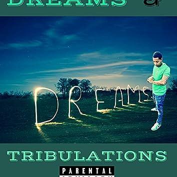 Dreams & Tribulations