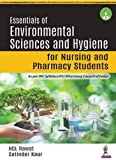 Essentials of Environmental Sciences and Hygiene for Nursing and Pharmacy Students - As per INC Syllabus/PCI (Pharmacy Council of India)