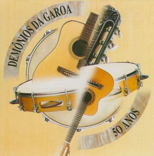 Demonios Da Garoa - 50 Anos [CD]