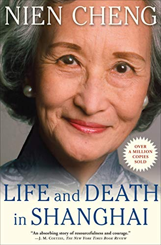 Amazon.com: Life and Death in Shanghai eBook: Cheng, Nien: Kindle ...