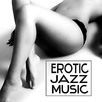 Erotic Jazz Music – Sensual Music, Romantic Jazz Sounds, Calming Sounds, Evening Relaxation