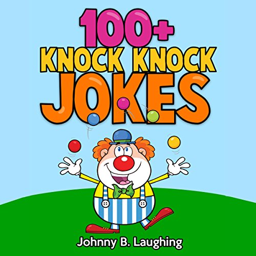 100+ Knock Knock Jokes audiobook cover art