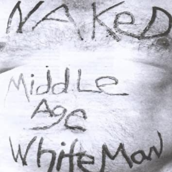 Naked Middle Age White Man
