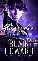 Alexandra (A Lt. Kate Gazzara Novel Book 11)
