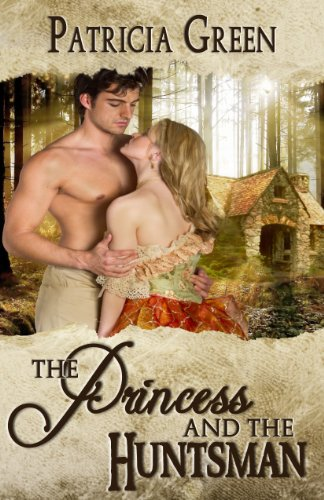 Book: The Princess and the Huntsman by Patricia Green