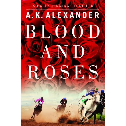 Blood and Roses (Holly Jennings Thriller) (English Edition)