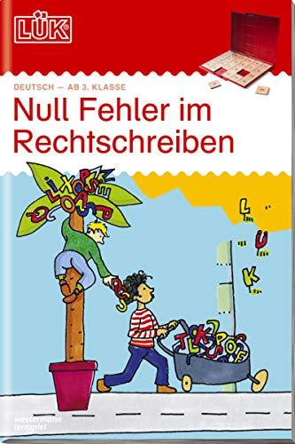 LÜK-Übungshefte / Deutsch: LÜK / Deutsch: LÜK: Null Fehler im Rechtschreiben 1: ab Klasse 3