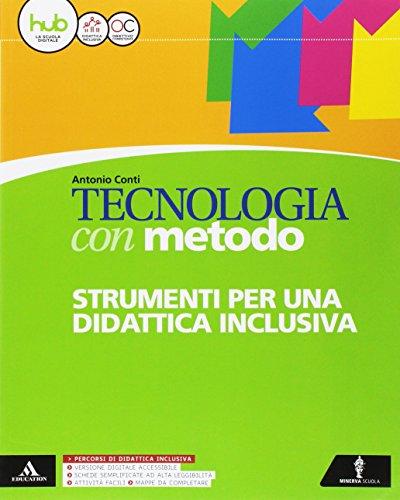 Tecnologia con metodo. BES. Per la Scuola media. Con e-book. Con espansione online