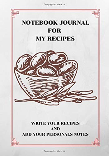 Check Out This NOTEBOOK JOURNAL FOR MY RECIPES: WRITE YOUR RECIPES AND ADD YOUR PERSONAL NOTES (MY P...