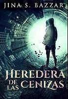 Heredera De Las Cenizas: Edición Premium en Tapa dura
