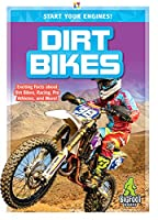 Dirt Bikes (Start Your Engines!)