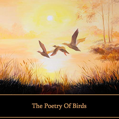 The Poetry of Birds audiobook cover art