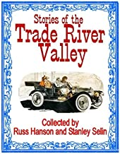 Stories of the Trade River Valley