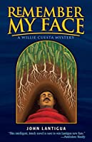 Remember My Face (A Willie Cuesta Mystery)